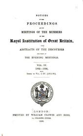 Notices of the Proceedings at the Meetings of the Members of the Royal Institution, with Abstracts of the Discourses: Volumes 1-4