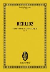 Symphonie Fantastique: Op. 14
