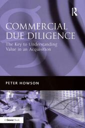 Commercial Due Diligence: The Key to Understanding Value in an Acquisition