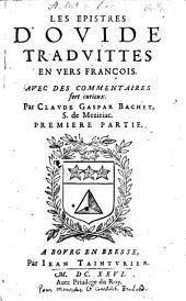 Les epistres: Tradvites En Vers François, Volume1