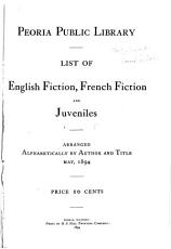Peoria Public Library List of English Fiction  French Fiction  and Juveniles PDF