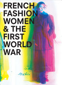 French Fashion  Women  and the First World War PDF