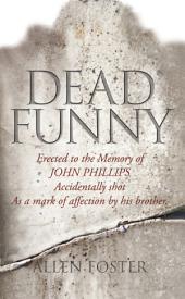 Dead Funny – The Little Book of Irish Grave Humour: Curious Irish Gravestone Inscriptions
