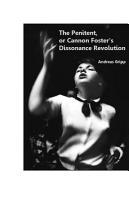 The Penitent  Or  Cannon Foster s Dissonance Revolution PDF