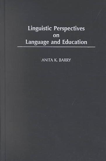Linguistic Perspectives on Language and Education PDF