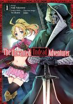 The Unwanted Undead Adventurer (Manga) Volume 1