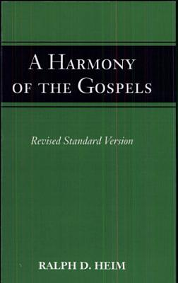 A Harmony of the Gospels for Students  According to the Text of the Revised Standard Version PDF