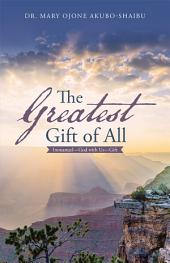 The Greatest Gift of All: Immanuel—God with Us—Gift