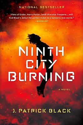 Ninth City Burning