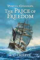 Pirates of the Caribbean  The Price of Freedom PDF