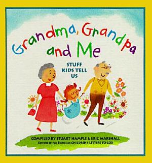 Grandma  Grandpa and Me