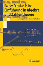 Einführung in Algebra und Zahlentheorie: Ausgabe 2