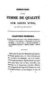 Mémoires et Souvenirs d'une Femme de Qualité sur Louis Xviii, Sa Cour et Son Règne