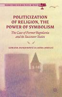 Politicization of Religion  the Power of Symbolism PDF