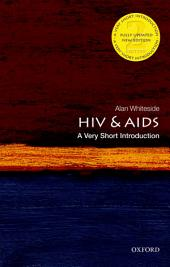 HIV & AIDS: A Very Short Introduction: Edition 2