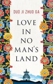 Love In No Man S Land