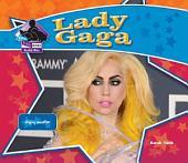 Lady Gaga: Singing Sensation