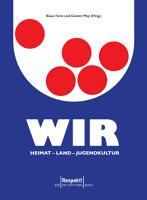 WIR  Heimat   Land   Jugendkultur PDF