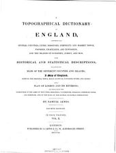 A Topographical Dictionary of England, Comprising the Several Counties, Cities, Boroughs, Corporate and Market Towns, Parishes, and Townships, and the Islands of Guernsey, Jersey, and Man: With Historical and Statistical Descriptions, Volume 2
