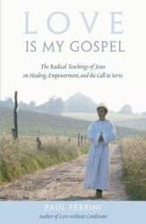 Love Is My Gospel Book PDF
