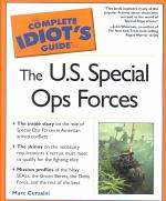 The Complete Idiot's Guide to the U.S. Special Ops Forces