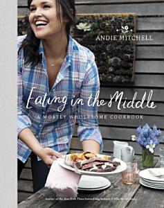 Eating in the Middle Book