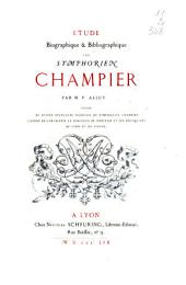 Etude biographique et bibliographique sur Symphorien Champier par M. P. Allut