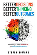 Better Decisions. Better Thinking. Better Outcomes.