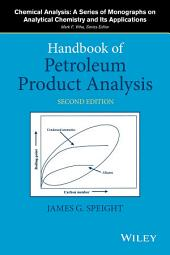 Handbook of Petroleum Product Analysis: Edition 2