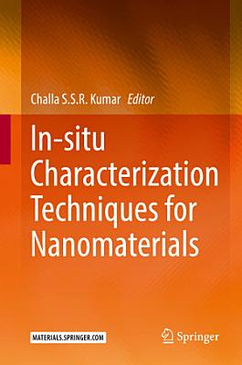 In-situ Characterization Techniques for Nanomaterials
