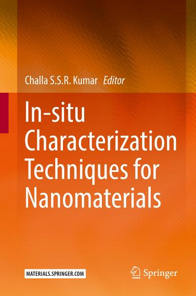 In Situ Characterization Techniques For Nanomaterials