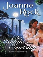 The Knight's Courtship