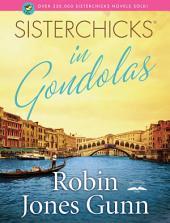 Sisterchicks in Gondolas!