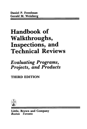 Handbook of Walkthroughs  Inspections  and Technical Reviews