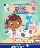 Disney Classic Stories Doc McStuffins: Boomer Gets His Bounce Back: A Disney Read-Along