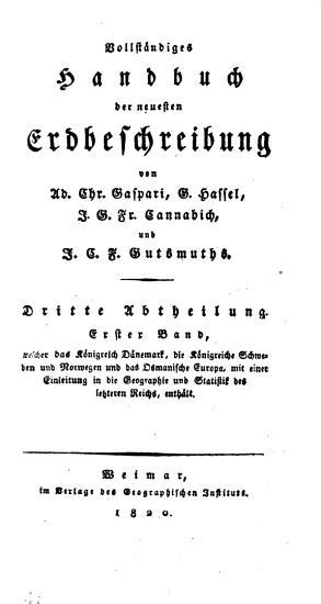 Vollst  ndiges Handbuch der neuesten Erdbeschreibung  von A C  Gaspari  G  Hassel und J G F  Cannabich  J C F  Gutsmuths  F A  Ukert   PDF