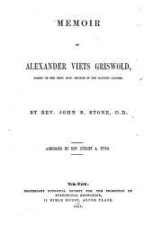 Memoir of Alexander Viets Griswold ...