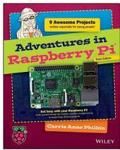 Adventures in Raspberry Pi: Edition 3
