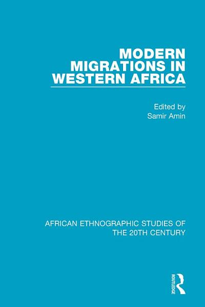 Download Modern Migrations in Western Africa Book