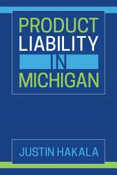 Product Liability in Michigan