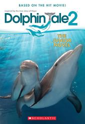 Dolphin Tale 2: The Junior Novel