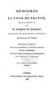 Mémoires sur la cour de France: depuis 1684 jusqu'en 1780, Volume2