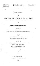 Comparison of Weights and Measures of Length and Capacity: Reported to the Senate of the United States by the Treasury Department in 1832, and Made by