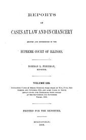 Reports of Cases at Law and in Chancery Argued and Determined in the Supreme Court of Illinois: Volume 125