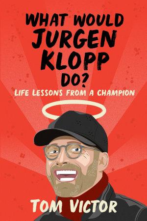 What Would Jurgen Klopp Do