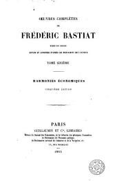 Oeuvres completes de Frédéric Bastiat, 6: mises en ordre, revues et annotées d'après les manuscrits de l'auteur