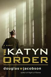 Katyn Order: A Novel