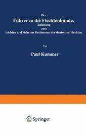 Der Führer in die Flechtenkunde: Anleitung zum leichten und sicheren Bestimmen der deutschen Flechten, Ausgabe 2