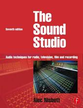 Sound Studio: Audio techniques for Radio, Television, Film and Recording, Edition 7