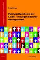 Patchworkfamilien in der Kinder  und Jugendliteratur der Gegenwart PDF